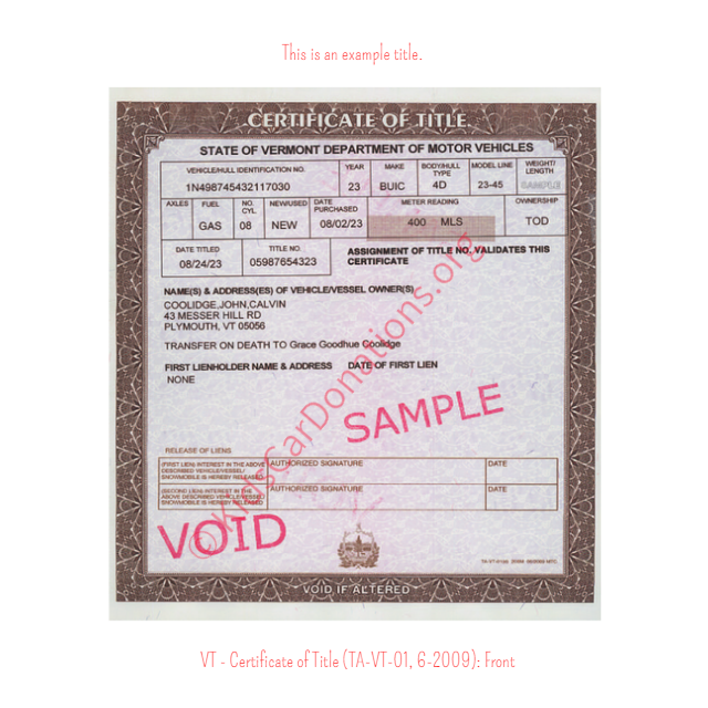 This is an Example of Vermont Certificate of Title (TA-VT-01, 6-2009) Front View | Kids Car Donations